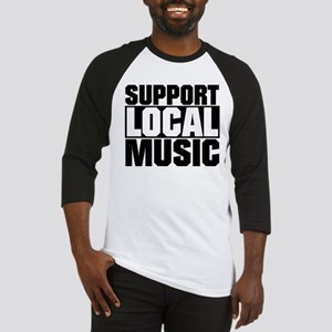 Support Local Music Baseball Jersey