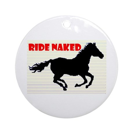 RIDE NAKED Ornament (Round)