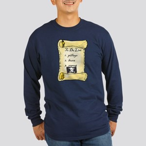 Pirate To Do List Long Sleeve Dark T-Shirt