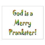 God is a Merry Prankster Small Poster