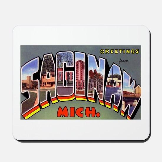 Saginaw Michigan Greetings Mousepad