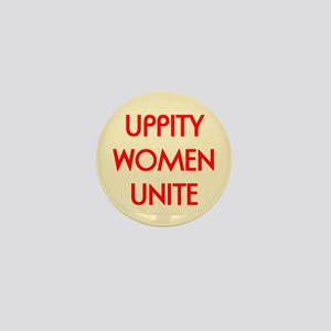 UPPITY WOMEN UNITE Mini Button (10 pack)