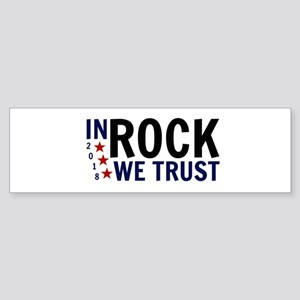 In Rock We Trust Bumper Sticker