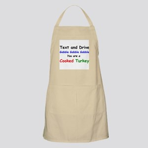 Text and Drive You are a Cooked Turkey Apron