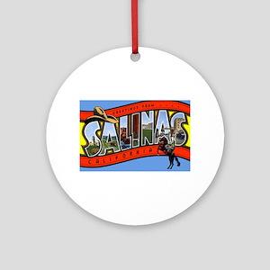 Salinas California Greetings Ornament (Round)