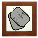 My Husband is a Soldier dog tag Framed Tile