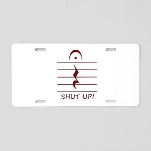 music notation shut up maroon Aluminum License Pla