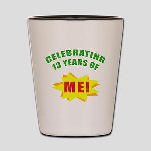 Celebrating Me! 13th Birthday Shot Glass