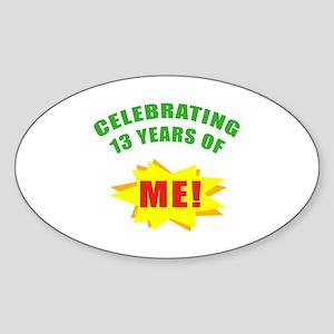 Celebrating Me! 13th Birthday Sticker (Oval)