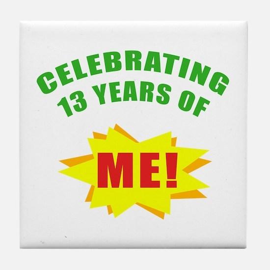 Celebrating Me! 13th Birthday Tile Coaster
