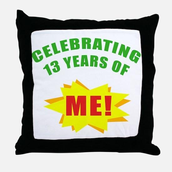Celebrating Me! 13th Birthday Throw Pillow