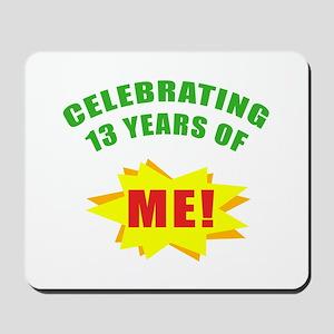 Celebrating Me! 13th Birthday Mousepad