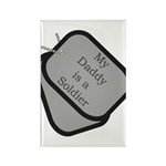 My Daddy is a Soldier dog tag Rectangle Magnet (1