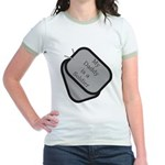 My Daddy is a Soldier dog tag Jr. Ringer T-Shirt