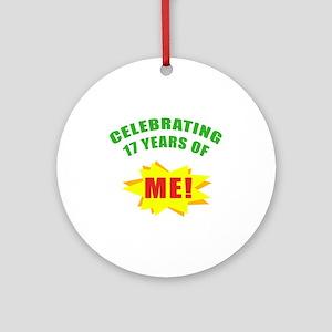 Celebrating Me! 17th Birthday Ornament (Round)