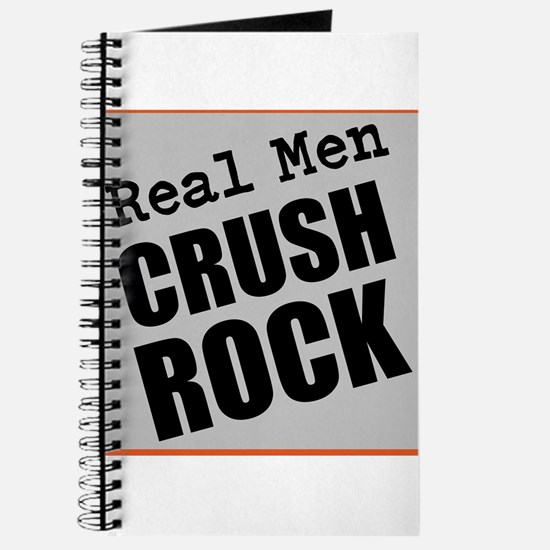 Real Men Crush Rock Journal