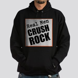 Real Men Crush Rock Hoodie
