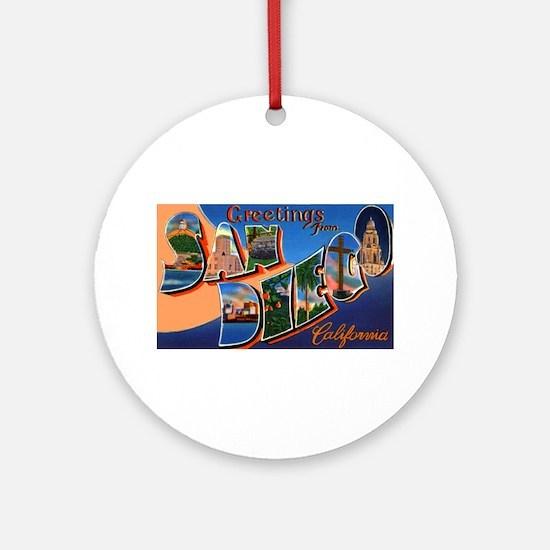 San Diego California Greetings Ornament (Round)