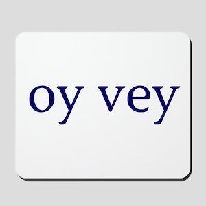 Oy Vey Mousepad