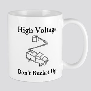 High Voltage, Dont Bucket Up Mugs