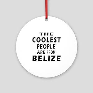 The Coolest Belize Designs Ornament (Round)
