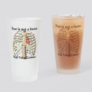 Fear is not a factor Drinking Glass