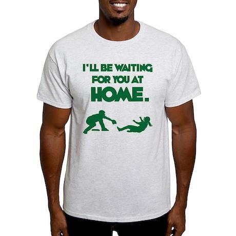 Waiting at Home Light T-Shirt