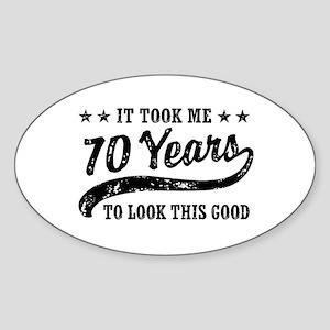 Funny 70th Birthday Sticker (Oval)