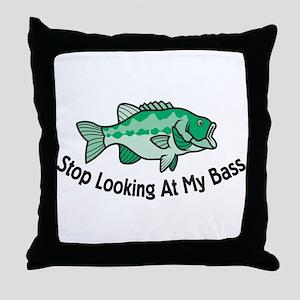 Stop Looking At My Bass Throw Pillow