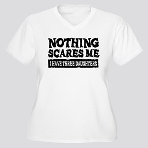 Nothing Scares Me - 3 Daughters Plus Size T-Shirt