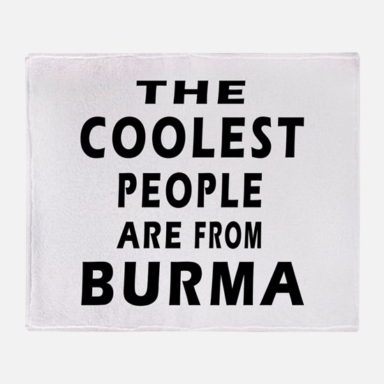 The Coolest Burma Designs Throw Blanket