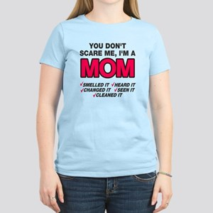 Don't scare me I'm a mom Women's Light T-Shirt