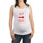 Keep Right 10 Maternity Tank Top