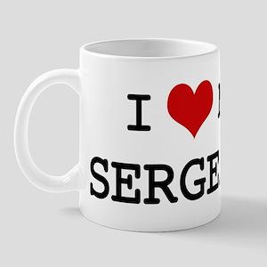 I Love SERGEANT Mug