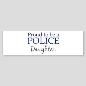 Police: Daughter Bumper Sticker