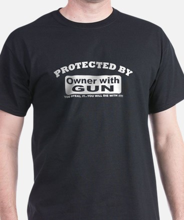 Property of protected by gun owner T-Shirt