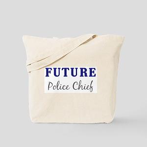 Future Police Chief Tote Bag