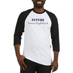 Future Forensic Psychologist Baseball Jersey