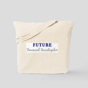 Future Financial Investigator Tote Bag