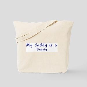 Deputy - My Daddy Tote Bag