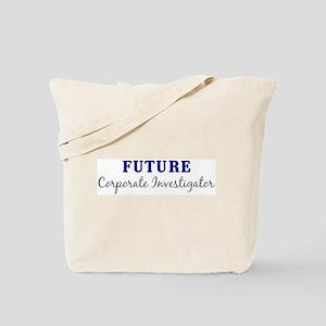 Future Corporate Investigator Tote Bag