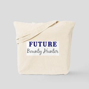 Future Bounty Hunter Tote Bag