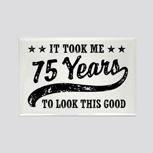 Funny 75th Birthday Rectangle Magnet