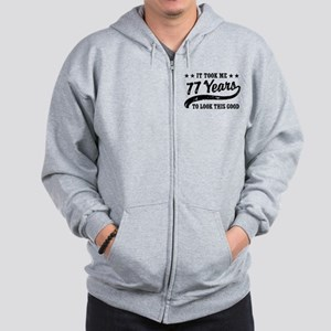 Funny 77th Birthday Zip Hoodie