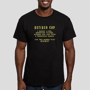 Cops don't play bingo! T-Shirt