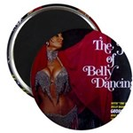 The Joy of Belly Dancing Magnet