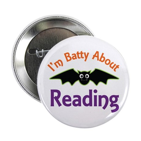 """Batty About Reading 2.25"""" Button"""