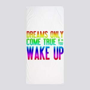 Dreams Come True (rainbow) Beach Towel
