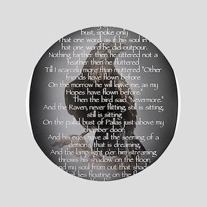 """Edgar Allen Poe The Raven Poem 3.5"""" Button"""