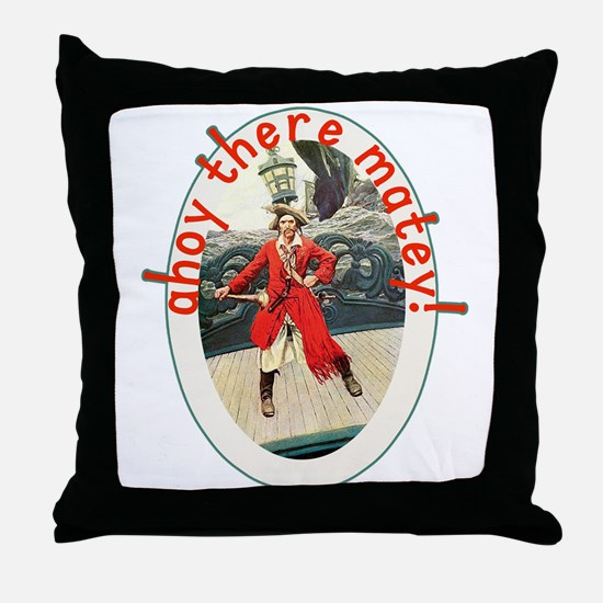 Ahoy There Matey! Pirate Day Tshirt Throw Pillow